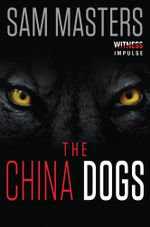 The China Dogs - Sam Masters