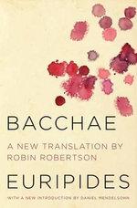 Bacchae - Robin Robertson