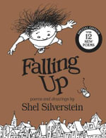 Falling Up Special Edition with 12 New Poems : With 12 New Poems - Shel Silverstein