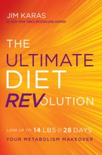 The Ultimate Diet REVolution : Your Metabolism Makeover - Jim Karas