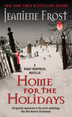 Home for the Holidays : A Night Huntress Novella - Jeaniene Frost