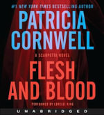 Flesh and Blood CD : A Scarpetta Novel - Patricia Cornwell