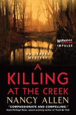 A Killing at the Creek : An Ozarks Mystery - Nancy Allen