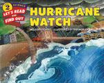 Hurricane Watch : Let's Read and Find Out - Melissa Stewart