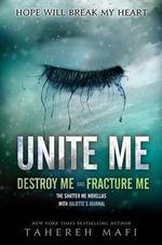 Unite Me : Shatter Me - Tahereh Mafi