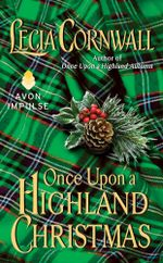 Once Upon a Highland Christmas : The Highland - Lecia Cornwall