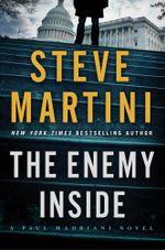 The Enemy Inside : A Paul Madriani Novel - Steve Martini
