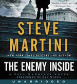 The Enemy Inside CD : A Paul Madriani Novel - Steve Martini