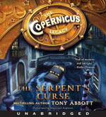 The Copernicus Legacy : The Serpent's Curse CD - Tony Abbott
