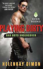 Playing Dirty : Bad Boys Undercover - HelenKay Dimon
