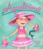 Aqualicious : Pinkalicious - Victoria Kann