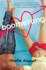 Boomerang : A Boomerang Novel - Noelle August