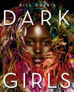 Dark Girls - Bill Duke