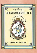 Chicken Soup with Rice Board Book : A Book of Months - Maurice Sendak