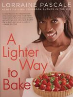 A Lighter Way to Bake - Lorraine Pascale