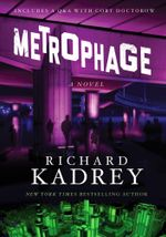 Metrophage - Richard Kadrey