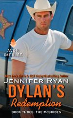 Dylan's Redemption : Book Three: The McBrides - Jennifer Ryan