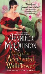 Diary of an Accidental Wallflower : The Seduction Diaries - Jennifer McQuiston