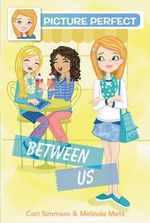 Picture Perfect #4 : Between Us - Cari Simmons