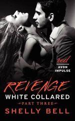 Revenge : Revenge - Shelly Bell