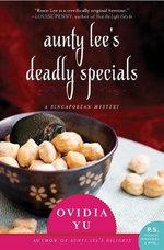 Aunty Lee's Deadly Specials : A Novel - Ovidia Yu