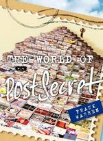 The World of Postsecret - Frank Warren