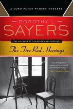 The Five Red Herrings : A Lord Peter Wimsey Mystery - Dorothy L Sayers