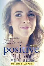 Positive : A Memoir - Paige Rawl