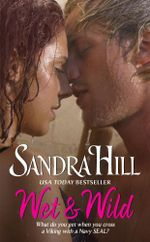 Wet & Wild - Sandra Hill
