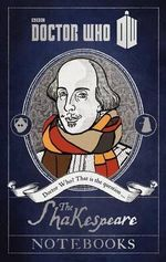 Doctor Who : The Shakespeare Notebooks - James Goss