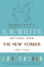 Writings from The New Yorker 1925-1976 - E. B. White