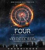 Four : A Divergent Collection CD - Veronica Roth