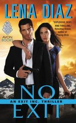 No Exit : An Exit Inc. Thriller - Lena Diaz