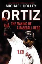 Ortiz - Michael Holley