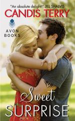 Sweet Surprise : Sweet, Texas - Candis Terry