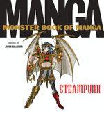 The Monster Book of Manga Steampunk - Jorge Balaguer