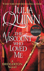 The Viscount Who Loved Me : Bridgertons - Julia Quinn