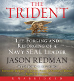 The Trident Low Price CD : The Forging and Reforging of a Navy Seal Leader - Jason Redman