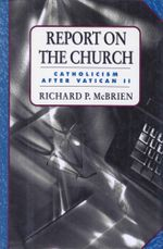 Report on the Church - Richard P. McBrien