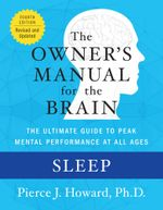 Sleep : The Owner's Manual - Pierce Howard