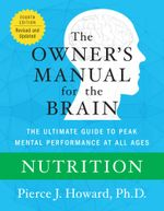 Nutrition : The Owner's Manual - Pierce Howard