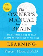 Learning : The Owner's Manual - Pierce Howard