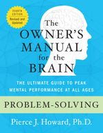 Problem-Solving : The Owner's Manual - Pierce Howard
