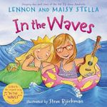 In the Waves - Lennon Stella