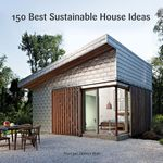 150 Best Sustainable House Ideas - Francesc Zamora
