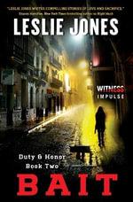 Bait : Duty & Honor Book Two - Social Market Foundation