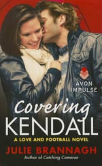 Covering Kendall - Julie Brannagh