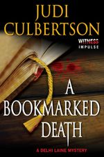 A Bookmarked Death : A Delhi Laine Mystery - Judi Culbertson