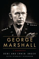 George Marshall : A Biography - Debi Unger