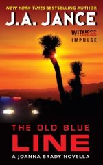 The Old Blue Line : A Joanna Brady Novella - J. A. Jance